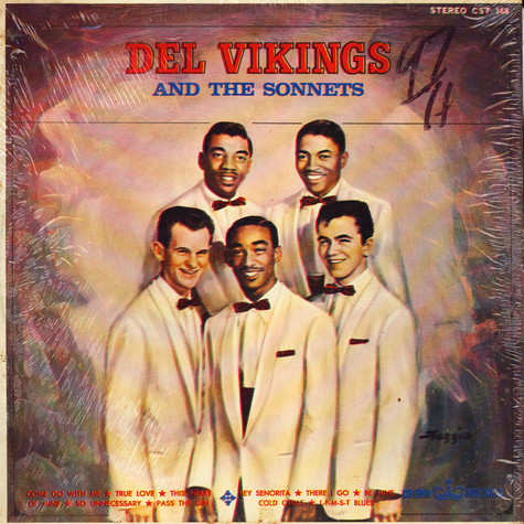 The Dell-Vikings And The The Sonnets - Del Vikings And The Sonnets
