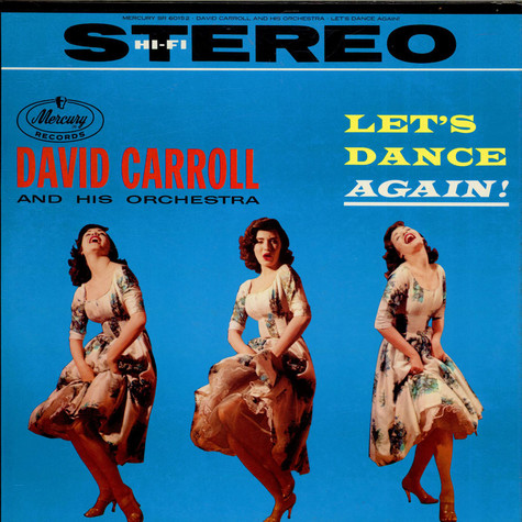 David Carroll & His Orchestra - Let's Dance Again!