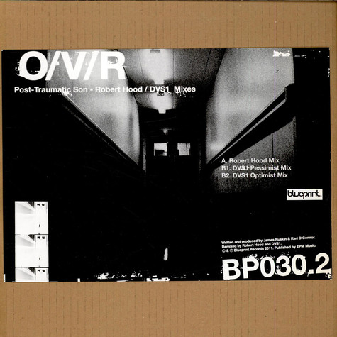 O/V/R - Post-Traumatic Son (Robert Hood / DVS1 Mixes)