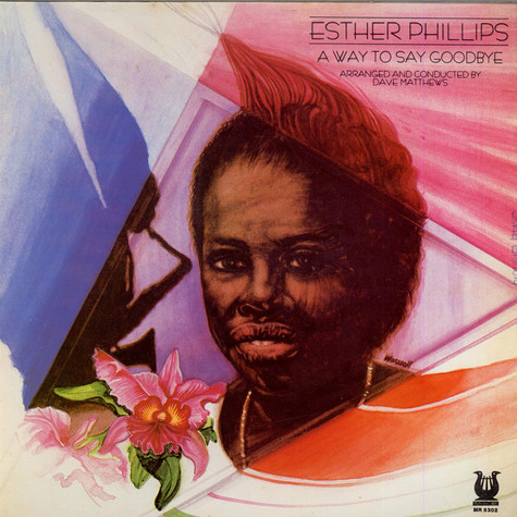 Esther Phillips - A Way To Say Goodbye
