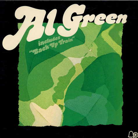 Al Green - Al Green (Back Up Train)