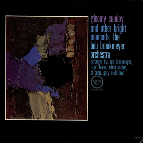Bob Brookmeyer And His Orchestra - Gloomy Sunday And Other Bright Moments