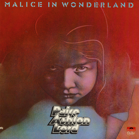 Paice Ashton & Lord - Malice In Wonderland