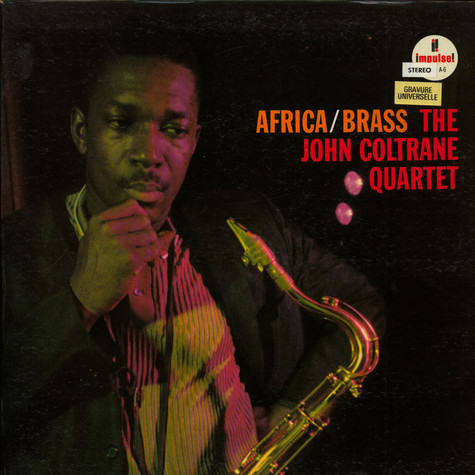 John Coltrane Quartet, The - Africa / Brass