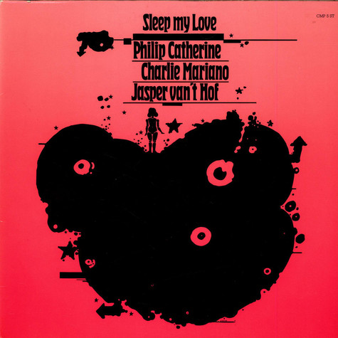 Philip Catherine / Charlie Mariano / Jasper Van't Hof - Sleep My Love