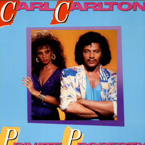 Carl Carlton - Private Property