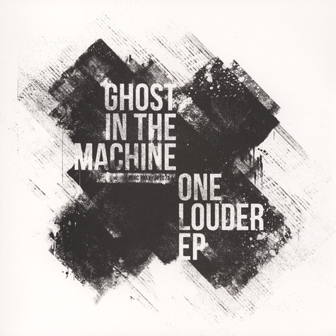 Ghost In The Machine - One Louder EP White Vinyl Edition