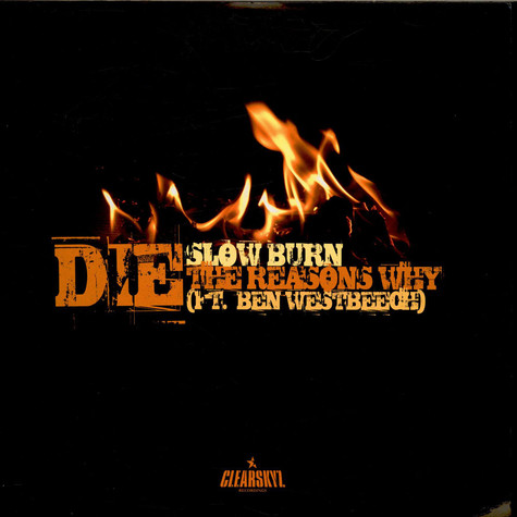 DJ Die Ft. Ben Westbeech - Slow Burn / The Reasons Why