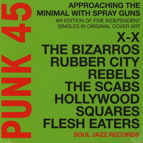 Soul Jazz Records presents - Punk 45 - Approaching The Minimal With Spray Guns