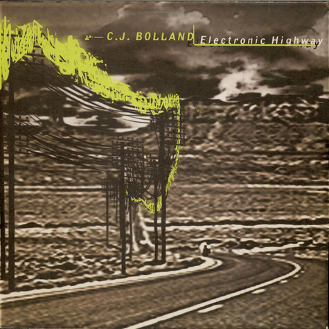 CJ Bolland - Electronic Highway