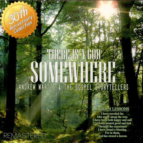 Andrew Wartts And The Gospel Storytellers - There Is A God Somewhere