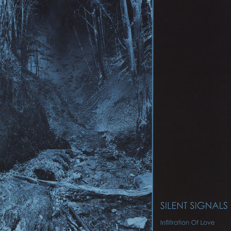 Silent Signals - Infiltration Of Love