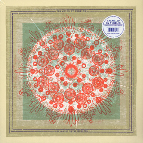 Trampled By Turtles - Life is Good on the Open Road Indie Exclusive