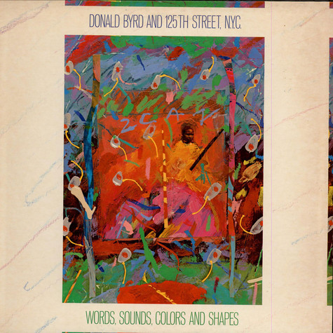 Donald Byrd & 125th Street, N.Y.C. - Words, Sounds, Colors And Shapes