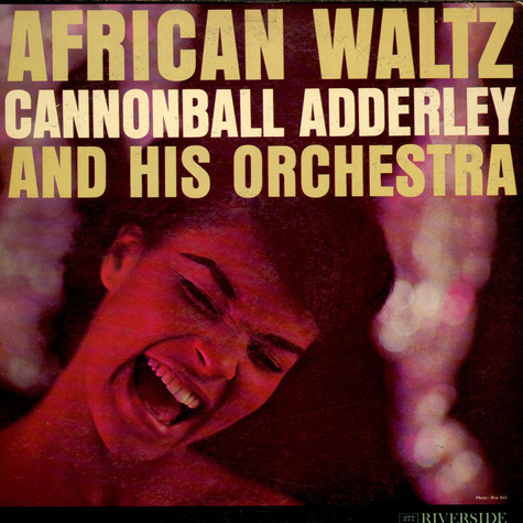 Cannonball Adderley And His Orchestra - African Waltz