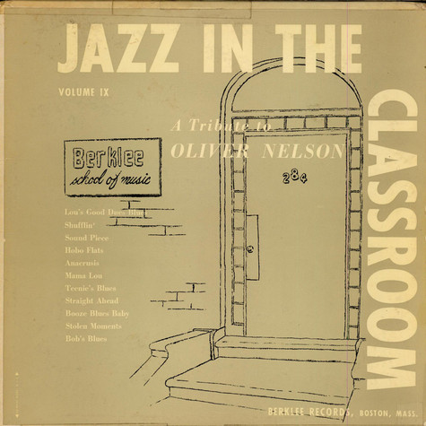 Jazz In The Classroom - A Tribute To Oliver Nelson