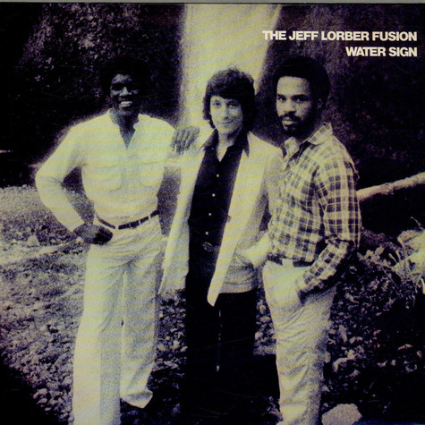 The Jeff Lorber Fusion - Water Sign