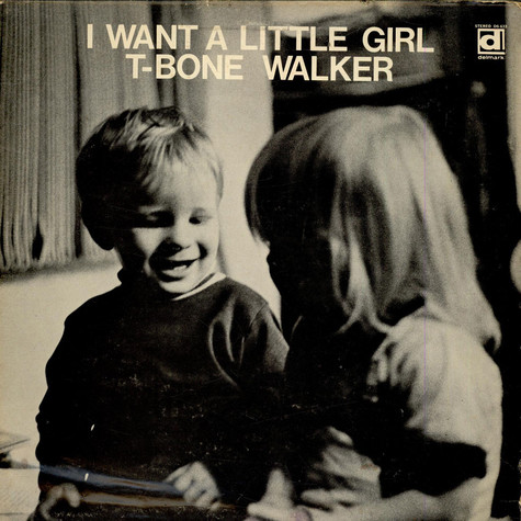 T-Bone Walker - I Want A Little Girl