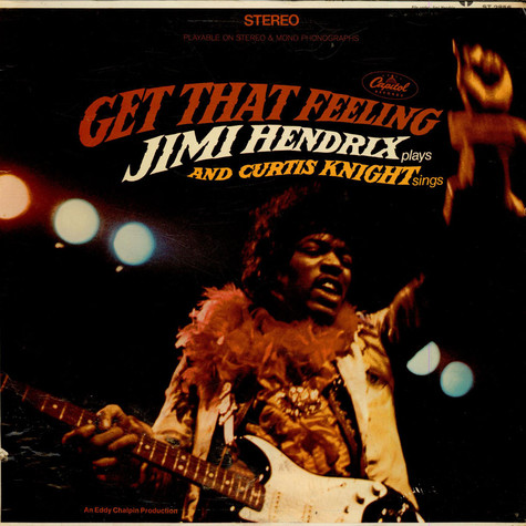 Jimi Hendrix And Curtis Knight - Get That Feeling