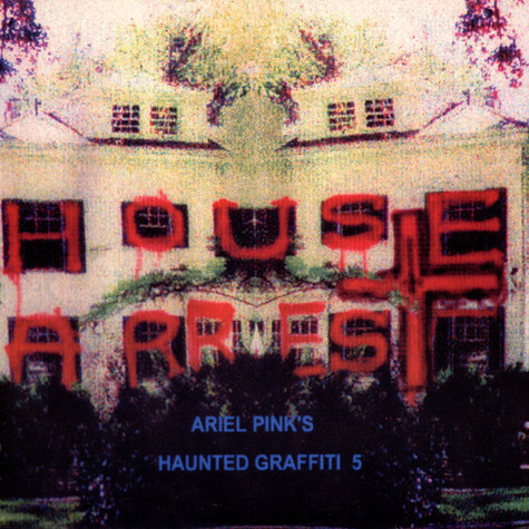 Ariel Pink's Haunted Graffiti - House Arrest