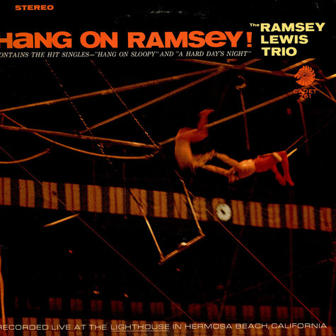 The Ramsey Lewis Trio - Hang On Ramsey!