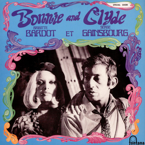 Serge Gainsbourg Et Brigitte Bardot - Bonnie And Clyde