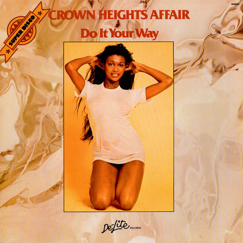 Crown Heights Affair - Do It Your Way