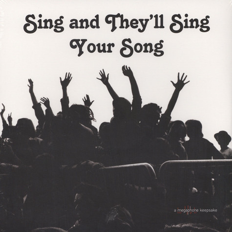 V.A. - Sing And They'll Sing Your Song
