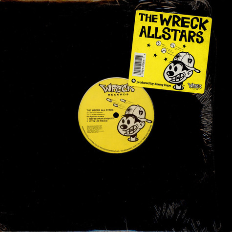 The Wreck Allstars - Keep Me Dancin' (All Night) / Hit 'Em Like This / One Touch
