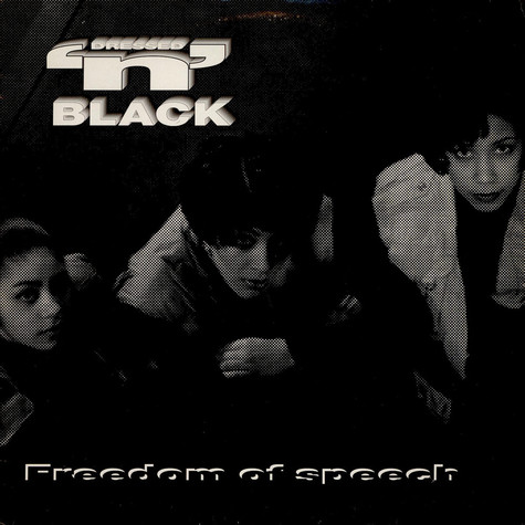Dressed 'n' Black - Freedom Of Speech