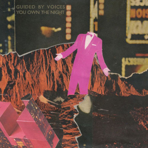 Guided By Voices - You Own The Night