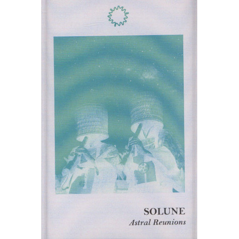 Solune - Astral Reunions