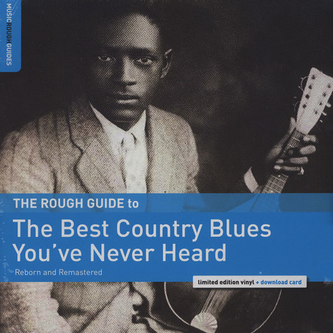 V.A. - The Rough Guide to The Best Country Blues You've Never Heard