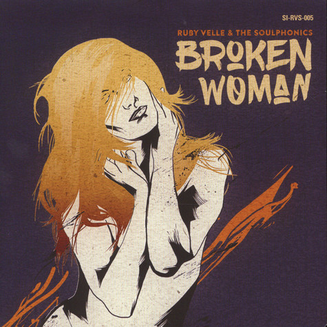 Ruby Velle & The Soulphonics - Broken Woman / Forgive Live Repeat