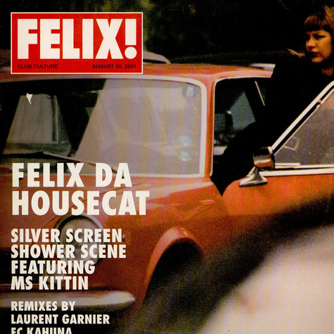 Felix Da Housecat - Silver Screen Shower Scene