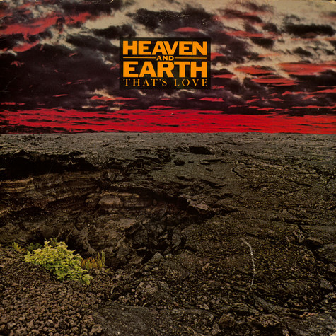 Heaven And Earth - That's Love