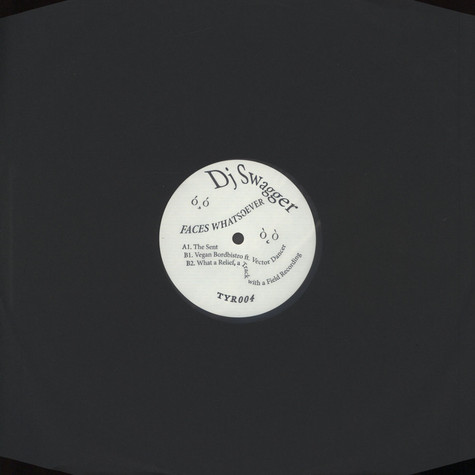 DJ Swagger - Faces Whatsoever EP