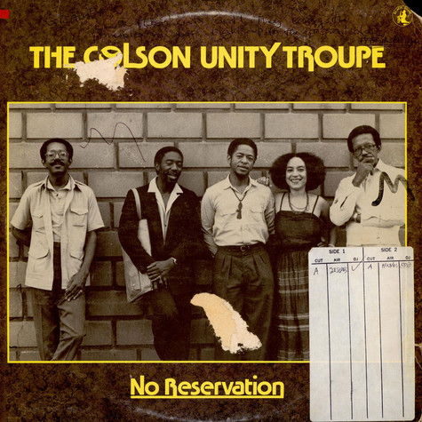 Steve Colson & The Unity Troupe - No Reservation