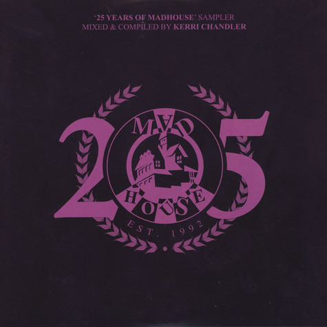 V.A. - 25 Years Of Madhouse