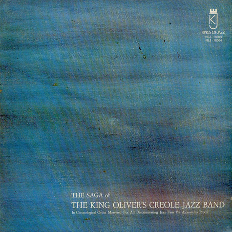 King Oliver's Creole Jazz Band - The Saga Of The King Oliver's Creole Jazz Band