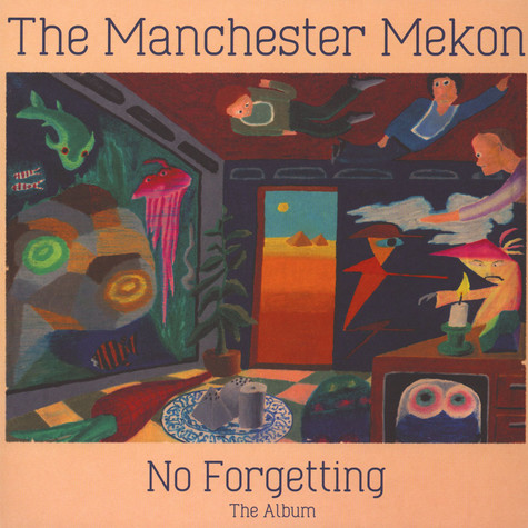 Manchester Mekon, The - No Forgetting The Album