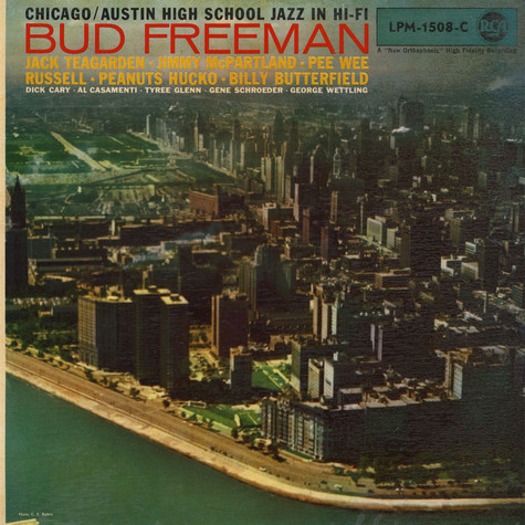 Bud Freeman's Summa Cum Laude Orchestra - Chicago / Austin High School Jazz In Hi-Fi