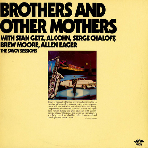Stan Getz, Al Cohn, Serge Chaloff, Brew Moore, Allen Eager - Brothers And Other Mothers (The Savoy Sessions)