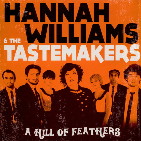 Hannah Williams & The Tastemakers - A Hill Of Feathers