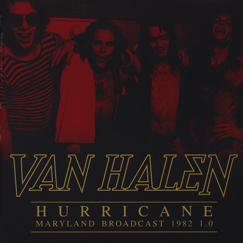 Van Halen - Hurricane - Maryland Broadcast 1982 1.0 Colored Vinyl Edition