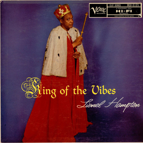 Lionel Hampton - King Of The Vibes