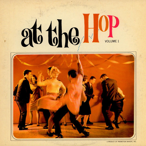 Seldon Powell And His All Stars - At The Hop - Volume One