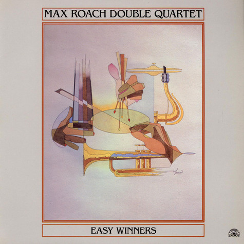 Max Roach Double Quartet - Easy Winners