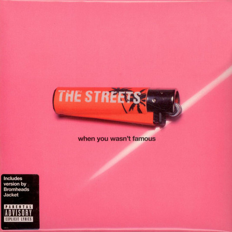 Streets, The - When You Wasn't Famous