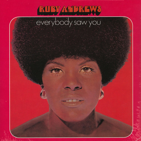 Ruby Andrews - Everybody Saw You